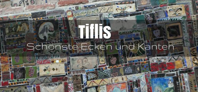 Highlights Tiflis