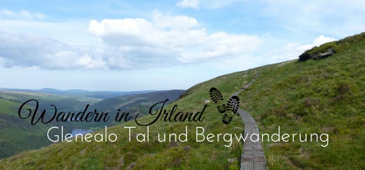 Wandern Irland Glendalough